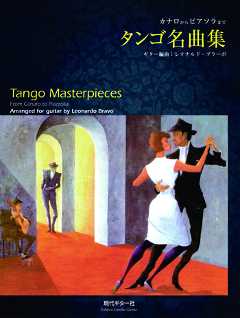 【Sheet Music】Tango Masterpieces arranged by Leonardo Bravo
