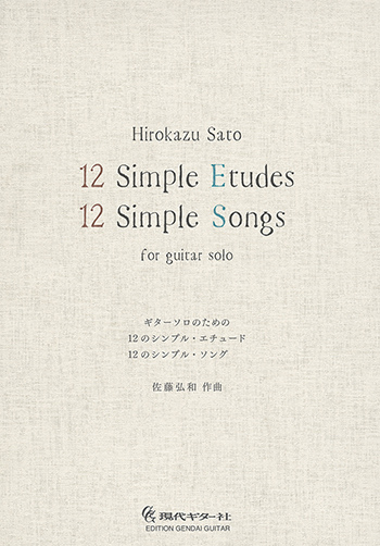 Hirokazu SATO: 12 Simple Etudes / 12 Simple Songs