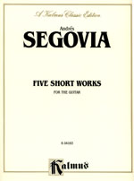 Segovia : 5 Short Works