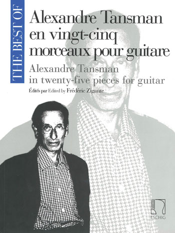 THE BEST OF Alexandre Tansman in Twenty-five pieces for guitar