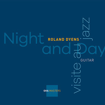 Roland Dyens/Night and Day